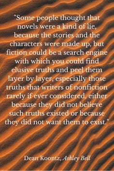 Fiction could be a search engine - Quote from Ashley Bell by Dean Koontz