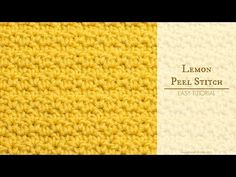 Hopeful Honey | Craft, Crochet, Create: How To: Crochet The Lemon Peel Stitch - Easy Tutorial