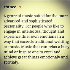 The most accurate description of trance music