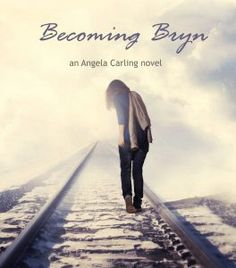 Book Blitz for Becoming Bryn by Angela Carling http://www.lordofthebooks.com/blog/book-blitz-becoming-bryn-by-angela-carling/
