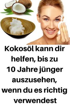 Coconut oil can help you look up to 10 years younger if you do it right .-Kokosöl kann dir helfen, bis zu 10 Jahre jünger auszusehen, wenn du es richtig… Coconut oil can help you look up to 10 years younger if you use it properly # Coconut oil - Natural Hair Mask, Natural Skin Care, Natural Hair Styles, Natural Beauty, Natural Makeup, Beauty Care, Beauty Hacks, Beauty Ideas, Diy Beauty