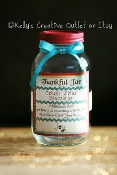 Thankful Jar  - Blessing Jar Mason Jar - This jar is something that gives us the opportunity to be intentional in appreciating and giving thanks for all of the the blessings God gives to us each and every day. It will become a comforting reminder of God's love for you. In times where your life feels painful, reach into your blessing jar and allow God to remind you of His love.