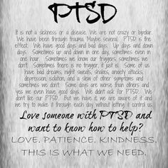 PTSD.  I wish people understood.  No excuses, no defense because I have it, but the way I react is different.  I process things differently.  It's not in my control.