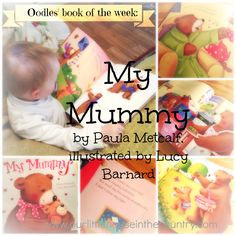 (Books for Children) Oodles' Book of the Week - My Mummy by Paula Metcalf & Lucy Barnard