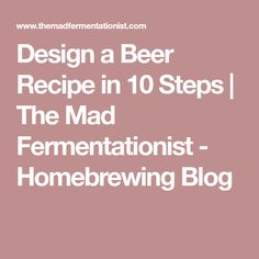 Too many homebrewers are overwhelmed by recipe design and as a result stick to kits. While kits can produce solid beers, writing your own re. Brewing Recipes, Beer Recipes, American Ipa, Vanilla Milk, Grain Foods, Sourdough Bread, Beer Brewing, Homebrewing, Kombucha