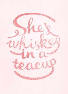 She's Whiskey In A Teacup - Typography Print - Tom Waits Print - A4 Print - Illustration Print. $25.00, via Etsy.