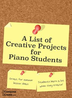 A list of creative projects for piano students - great summer ideas | composecreate.com