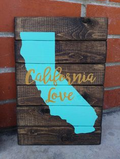 california love sign www.jennascustomsigns.com
