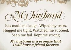 Beautiful Love Quotes For Husband With Images - Love Quotes & Sayings Husband Support Quotes, Love My Husband Quotes, Friend Love Quotes, Love Life Quotes, Inspirational Quotes About Love, Husband Love, Love Quotes For Him, Romantic Words, Romantic Love Quotes