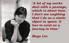 Maya Lin, Yearning, Make Art, Art Lessons, Art History, Acting, Life Quotes, Frank Gehry, Memories