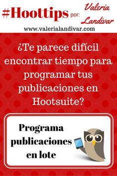[SPANISH]  Descubre como programar publicaciones en lote en @hootsuite #RedesSociales