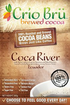 Crio Bru, 100% Premium Roasted Cocoa beans – Coca River, so many health benefits.. antioxidants, reduced cravings, great energy booster!