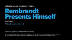 Rembrandt Presents Himself