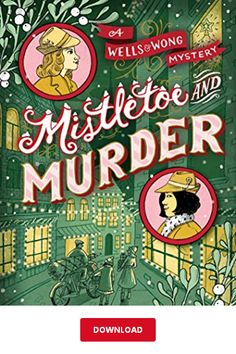 Mistletoe and Murder (A Wells & Wong Mystery, Band Library Books, New Books, Books To Read, Book Review Blogs, Cozy Mysteries, Mystery Books, Mistletoe, Book Worms, Novels