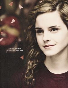 Hermione wasn't only intellectually bright, but her integrity and character shone brightly on everyone around her. #BestRoleModelEver.