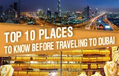 Top 10 Places to know before traveling to Dubai for the first time and experience to them as many attractive places, beaches, hotels.  http://goo.gl/2dY533  #GalaxyTourism #DubaiAttractions #Top10