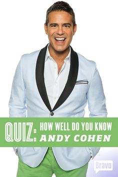 Think you know all there is to know about Andy Cohen? Take the quiz and find out!
