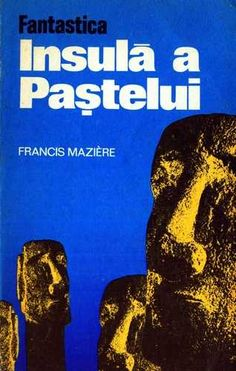 Francis Maziere - Fantastica Insulă a Paştelui Desserts, Books, Tailgate Desserts, Deserts, Libros, Book, Postres, Dessert, Book Illustrations