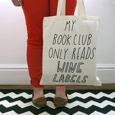 Are you interested in our slogan canvas shopping tote bag? With our my book club only reads wine labels tote bag you need look no further. This Is A Book, Up Book, Book Nerd, Starting A Book, In Vino Veritas, Thats The Way, Book Worms, In This World, Just In Case
