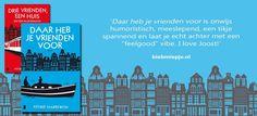 Daar heb je vrienden voor - Astrid Harrewijn www.biebmiepje.nl