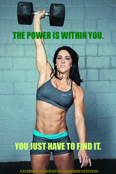 THE POWER IS WITHIN YOU, YOU JUST HAVE TO FIND IT.