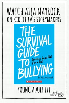 Watch StoryMakers with featured author  Aija Mayrock sharing about the Survival Guide to Bulling.