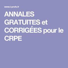 ANNALES GRATUITES et CORRIGÉES pour le CRPE