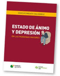 Acceso gratuito. Estado de ánimo y depresión en las personas mayores Catalog, Medicine, Mental Health, Activities, Libros, Brochures