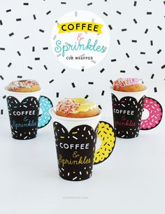 Printable Coffee and Sprinkles Cup Wrapper | DESIGN IS YAY!