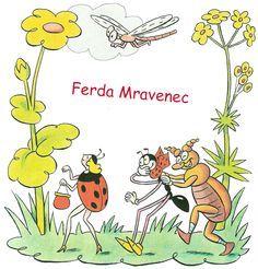 Ferda Mravenec - celá kniha My Heritage, Amazing Adventures, Children's Book Illustration, Teaching Kids, Childrens Books, Illustrators, Growing Up, Childhood, Author