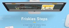 Friskies Steps - app, website, motion on Behance