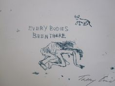 Every Bodies Been There by Tracey Emin 1998 Hand signed, mint condition unnumbered edition screenprint stamped by Sky Editions, London, produced in association with White Cube, London. Image size 20 x Monoprint Artists, Full Tattoo, Tracey Emin, Artist Biography, Visual Diary, Artist Signatures, Erotic Art, Artwork Prints, Great Artists
