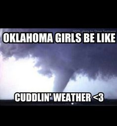 Hahah Oklahoma girls