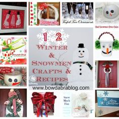 DIY:: 12 Snowman Crafts & Recipes     @ http://bowdabrablog.com