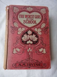 The worst girl in School by A.M. Irvine