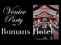 Preparing for a Venice-theme party on Bomans hotel