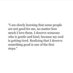 In search of someone with a kind soul for once.