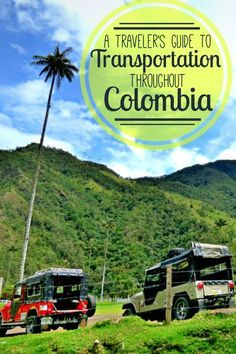 A traveler's guide to transportation in Colombia, from collectivos to mototaxis…