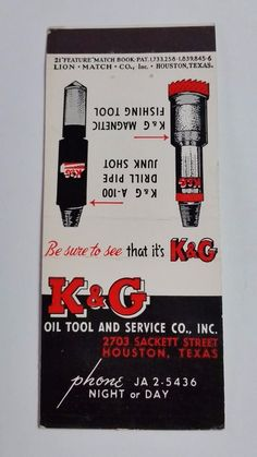 K&G OIL TOOL AND SERVICE CO. INC. HOUSTON TEXAS 21 FEATURE Match Book Cover