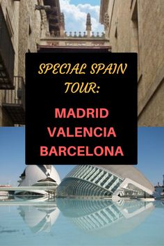 7-Day Madrid-Valencia-Barcelona Special Package Tour. Only USD $589.54 with 25% discount through October 2016!