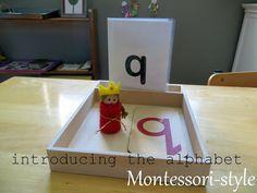 introducing the alphabet, Montessori-style
