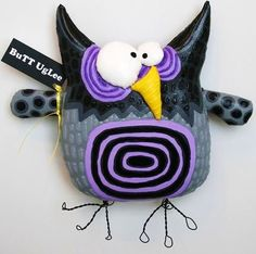 OWL named Schultz от buttuglee на Etsy (check out the price of this silly owl.) cj