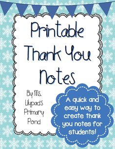 Printable thank you notes...print them on cardstock and use them when you get holiday gifts from your kiddos!  FREE download!