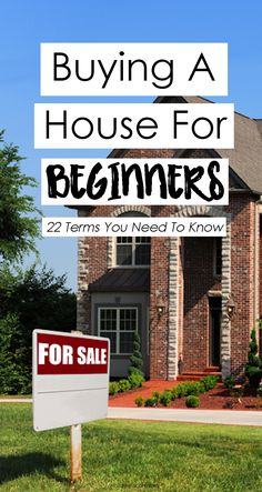 Buying a House for Beginners: An Overview of the Process and 22 Terms You Need to Know - Natalie Bacon