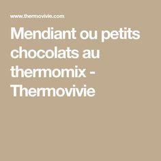 Mendiant ou petits chocolats au thermomix - Thermovivie