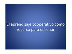 P pt el aprendizaje cooperativo como recurso para ense-nar
