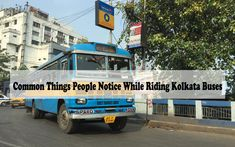 """""""A bus ride is like being in another world"""" – J. Surely it is, especially when you ride the buses of Kolkata! Here is Common Things People Notice While Riding Kolkata Buses Bus Ride, West Bengal, Another World, Kolkata, Buses, Travelling, Places To Visit, People, People Illustration"""