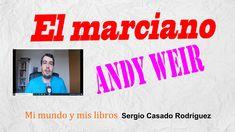 El marciano, Andy Weir #reseña #literatura #libros Andy Weir, Book Reviews, Good Things, Literatura