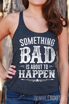 23 Super ideas funny shirts for girls country tank tops Country Tank Tops, Country Shirts, Country Outfits, Country Attire, Cute Shirts, Funny Shirts, Sarcastic Shirts, Vinyl Shirts, Country Girl Style
