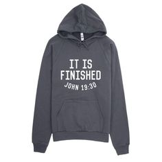 """It Is Finished"" John 19:30 - Unisex Hoodie"